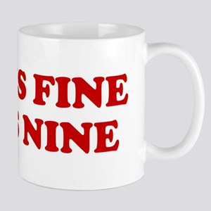 JOHN IS FINE MINUS NINE JOHN Mug