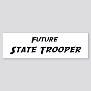 Future State Trooper Bumper Sticker
