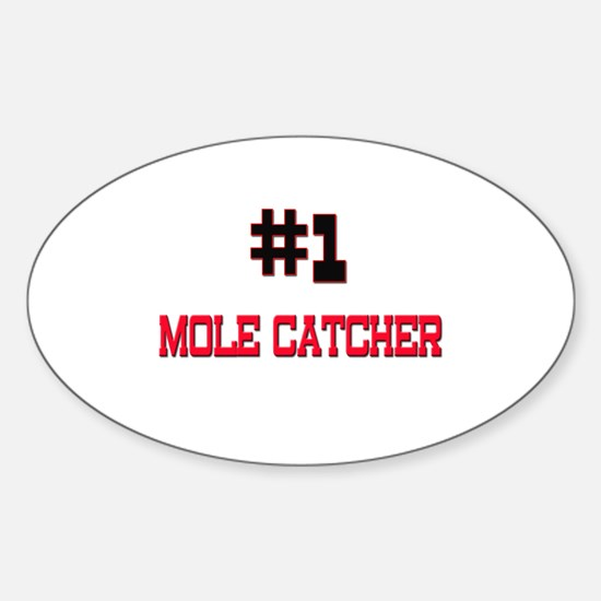 Number 1 MOLE CATCHER Oval Decal