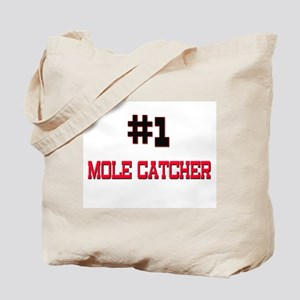 Number 1 MOLE CATCHER Tote Bag