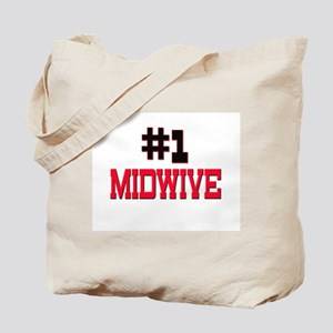 Number 1 MIDWIVE Tote Bag