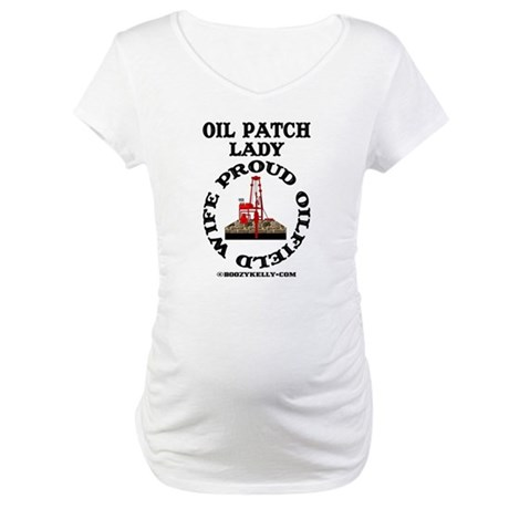 Oil Patch Lady Maternity T-Shirt