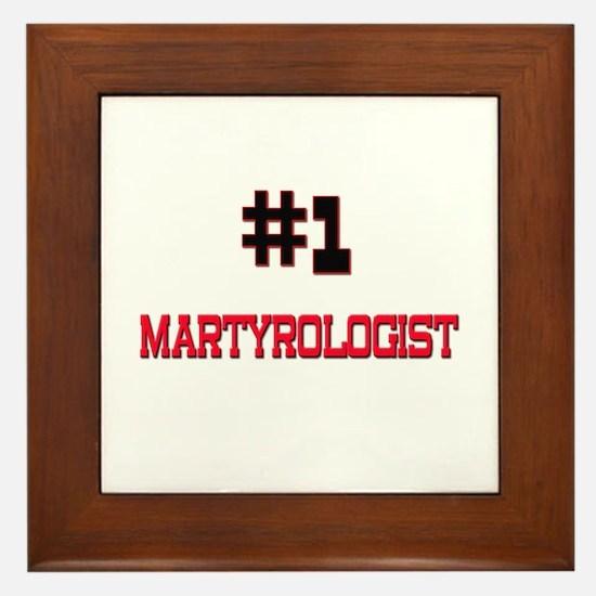 Number 1 MARTYROLOGIST Framed Tile