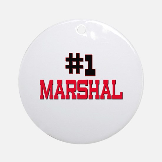 Number 1 MARSHAL Ornament (Round)