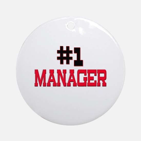 Number 1 MANAGER Ornament (Round)