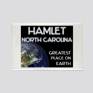 hamlet north carolina - greatest place on earth Re