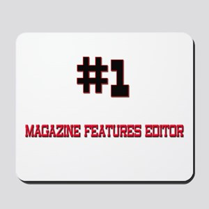 Number 1 MAGAZINE FEATURES EDITOR Mousepad