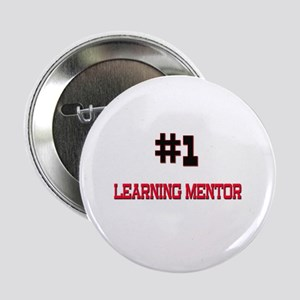"""Number 1 LEARNING MENTOR 2.25"""" Button"""