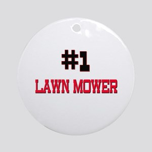 Number 1 LAWN MOWER Ornament (Round)