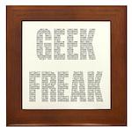 Geek Freak! Framed Tile
