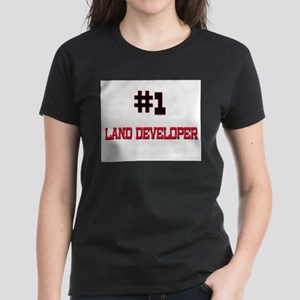 Number 1 LAND DEVELOPER Women's Dark T-Shirt