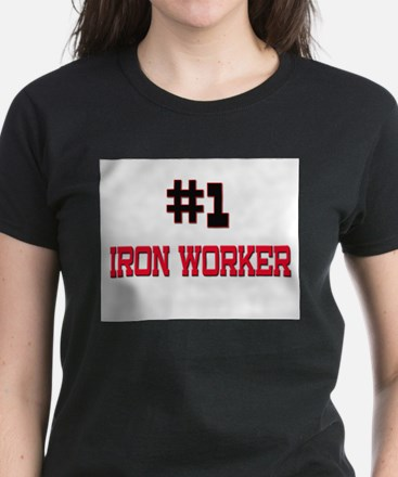 Number 1 IRON WORKER Women's Dark T-Shirt