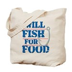 Tote Bag - Will Fish for Food Theme
