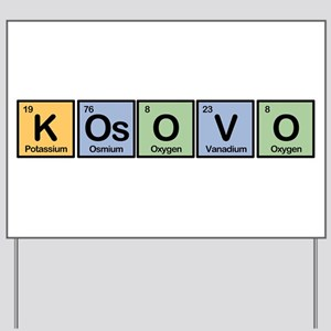 Kosovo made of Elements Yard Sign