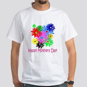Mothers Day White T-Shirt