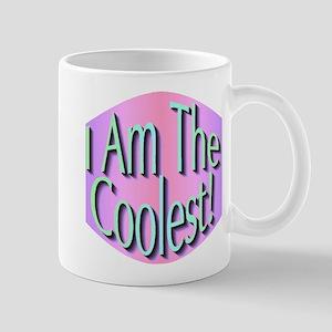I Am The Coolest! Mug