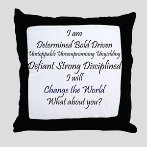 I Am Determined Throw Pillow