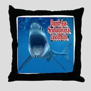 Dumb Ass Scuba Diver's Last Photo Throw Pillow