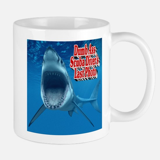 Dumb Ass Scuba Diver's Last Photo Mug