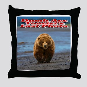 Dumb Ass Tourist's Last Photo Throw Pillow
