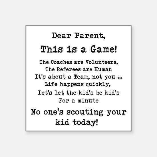 """Dear Parents Square Sticker 3"""" x 3"""""""