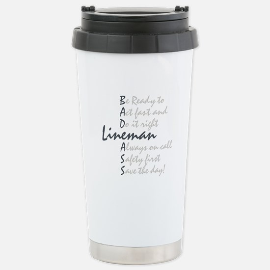 Bad ass Lineman Stainless Steel Travel Mug