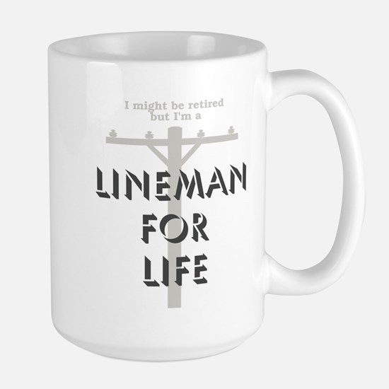 Retired Lineman Large Mug