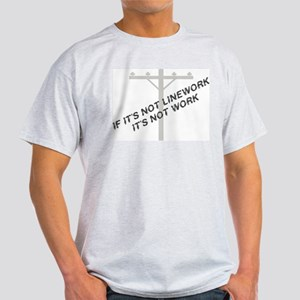 If it's not linework Light T-Shirt