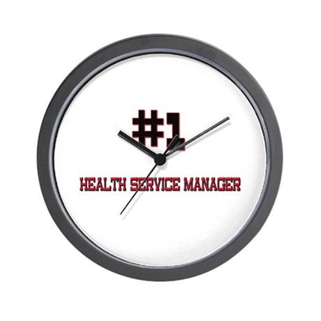Number 1 HEALTH SERVICE MANAGER Wall Clock