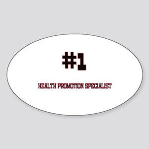 Number 1 HEALTH PROMOTION SPECIALIST Sticker (Oval