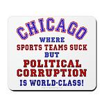 Corrupt Chicago Mousepad