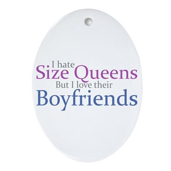 I Hate Size Queens Oval Ornament