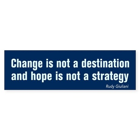 Change Is Not Destination AntiObama BumperSticker
