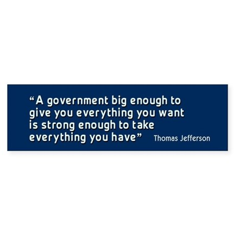 Thomas Jefferson Quote BumperSticker