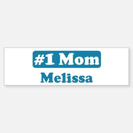 #1 Mom Melissa Bumper Bumper Bumper Sticker