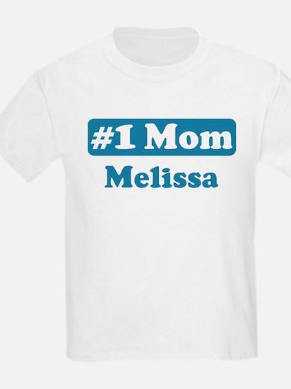 #1 Mom Melissa T-Shirt
