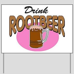 Drink RootBeer Yard Sign