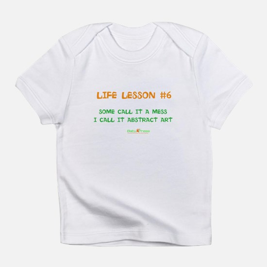 Life Lesson #6 High Comfort-Level Baby T-Shirt
