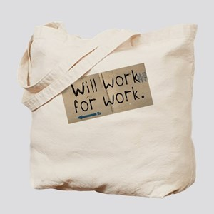 Work for Work Tote Bag