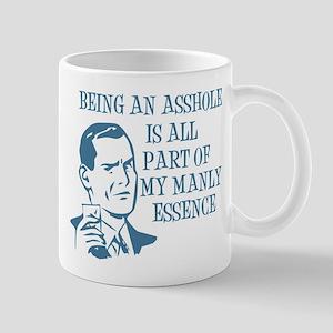 Blue Being An Asshole Mug