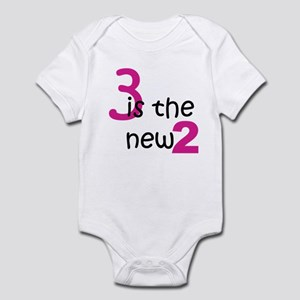 3 is the new 2 Infant Bodysuit