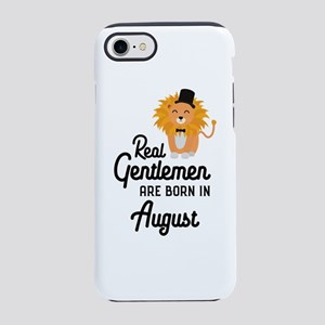 Real Gentlemen are born in Aug iPhone 7 Tough Case