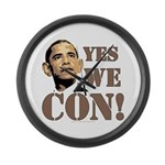 """""""Yes We Con!"""" anti-Obama Large Wall Cloc"""