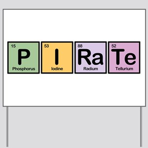 Pirate made of Elements Yard Sign