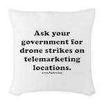 Target Telemarketing! Woven Throw Pillow