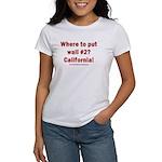 Wall #2? California! Women's Classic T-Shirt