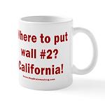 Wall #2? California! 11 oz Ceramic Mug