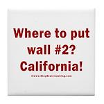 Wall #2? California! Tile Coaster