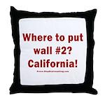 Wall #2? California! Throw Pillow