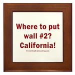 Wall #2? California! Framed Tile